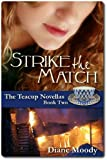 Strike the Match (The Teacup Novellas - Book Two)
