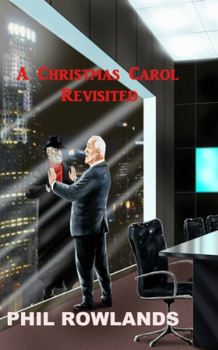 Book: A Christmas Carol - Revisited by Phil Rowlands
