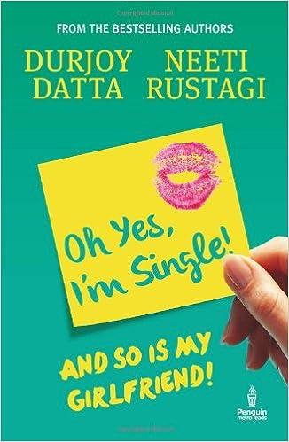 Durjoy datta Books List: Oh Yes, I am Single