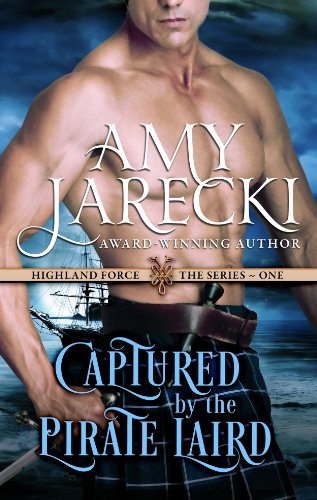 T.G.I.F! You Made it Through The Work Week! Reward Yourself With Discounted Bestsellers From Today's Kindle Daily Deals, Including Amy Jarecki's Historical Romance Captured by the Pirate Laird
