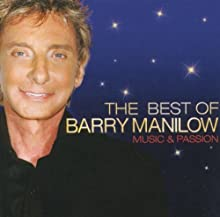 The Best of Barry Manilow: Music & Passion