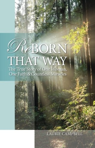 Reborn That Way book Laurie Campbell