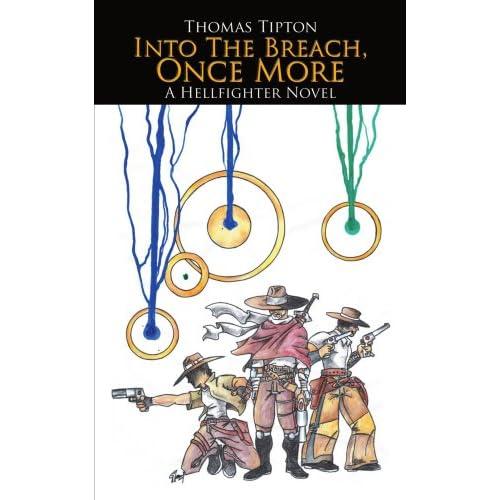 Into the Breach, Once More: A Hellfighter Novel Thomas Tipton