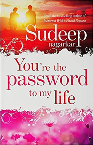All Sudeep Nagarkar Books List : You're the Password to My Life