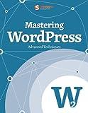 Mastering WordPress (Smashing eBook Series)
