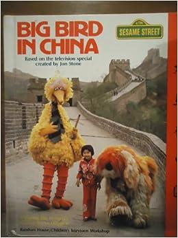 Big Bird in China: Sesame Street: 9780394956459: Amazon