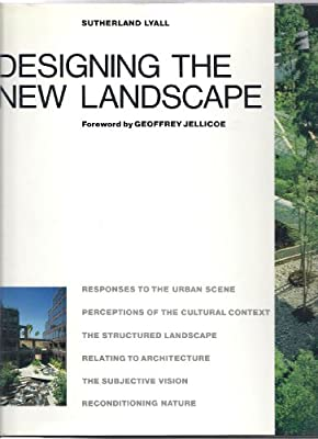 Designing the New Landscape, Lyall, Sutherland, Used; Good Book