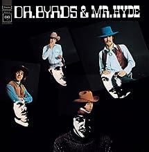 Dr. Byrds & Mr. Hyde