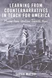 Learning from Counternarratives in Teach For America (Counterpoints)