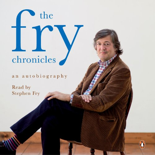 The Fry Chronicles: An Autobiography Audiobook   Stephen