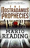 The Nostradamus Prophecies By Mario Reading