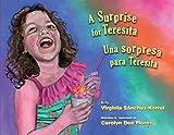 A Surprise for Teresita / Una Sorpresa Para Teresita