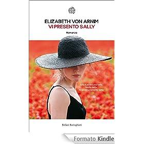 Vi presento Sally - Elizabeth von Arnim