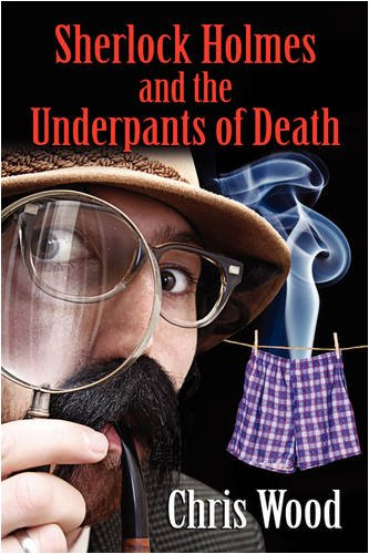 Sherlock Holmes and the Underpants of Death