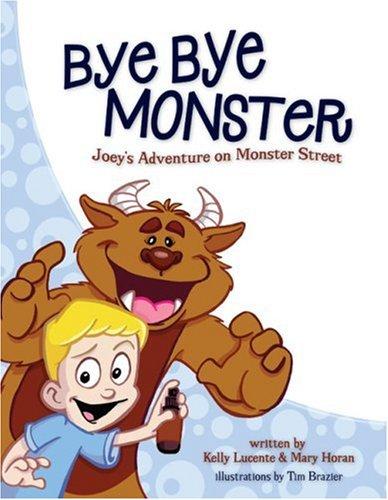 Bye Bye Monster