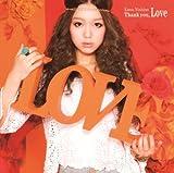 Thank you, Love(初回生産限定盤)
