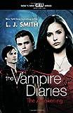 The Awakening (The Vampire Diaries, Vol. 1)