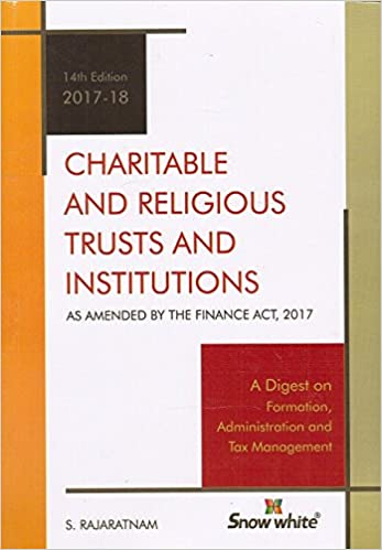 Charitable and Religious Trusts & Institutions-2017 Edition Book