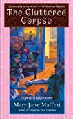 The Cluttered Corpse (Charlotte Adams Mystery, Book 2)