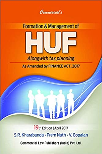 Formation & Management  of  HUF  Alongwith Tax  Planing  2017 ( 19th  Edition ) Hardcover – 2017