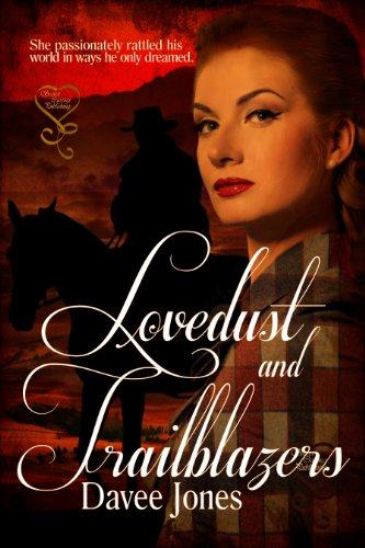 Book: Lovedust and Trailblazers by Davee Jones