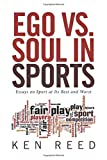Ego vs. Soul in Sports