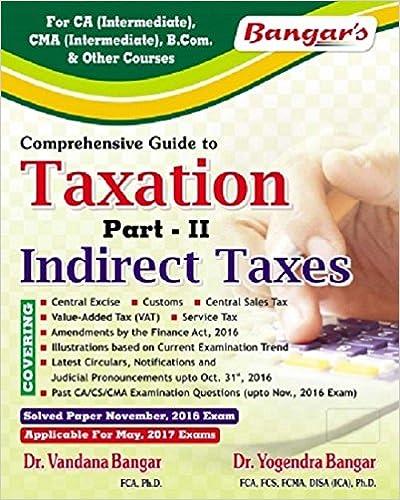 Indirect Taxes -CA IPCC May 2017 -Dr. Vandana Bangar Dr. Yogendra Bangar