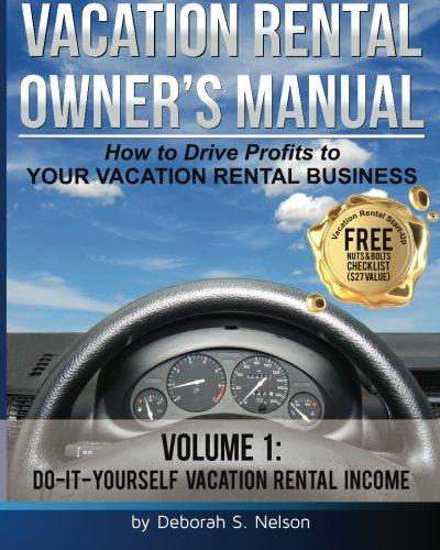 VROM: Vacation Rental Owner's Manual: Volume