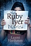 The Ruby Iyer Diaries: A Bombay Story