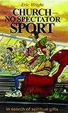 Church No Spectator Sport
