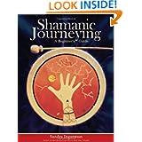 Shamanic Journeying
