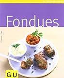 Fondues (GU Küchenratgeber Relaunch 2006)