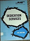 Dedication Services