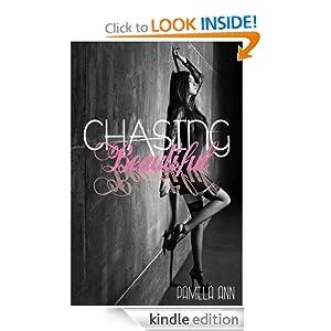 FREE Chasing Beautiful (Chasin...
