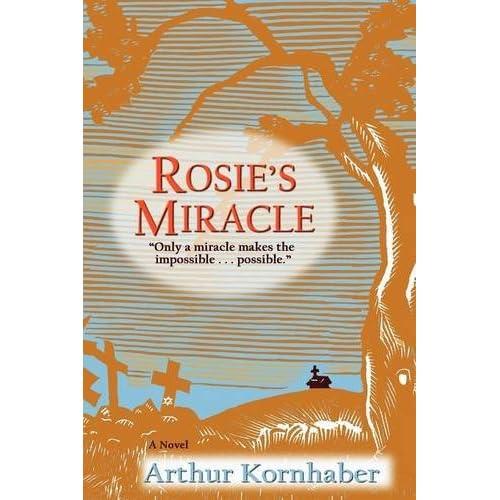 Rosie's Miracle Arthur Kornhaber