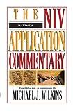 Matthew (NIV Application Commentary)