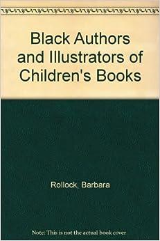 Black Authors and Illustrators of Children's Books ...