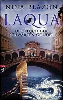 Laqua – Der Fluch der Schwarzen Gondel (Nina Blazon)