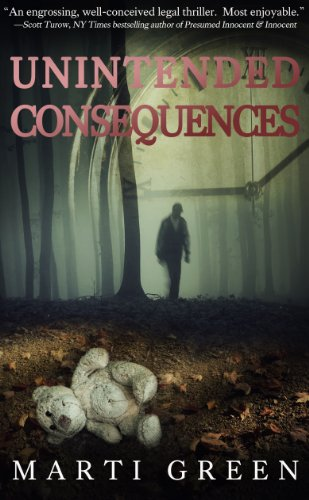 Book: Unintended Consequences by Marti Green