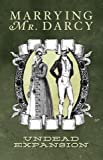 Marrying Mr. Darcy The Pride and Prejudice Card Game Undead Expansion