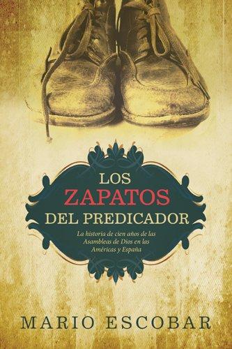 NEW Los zapatos del predicador (Spanish Edition) by Mario Escobar