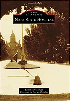 Napa State Hospital (Images of America): Patricia