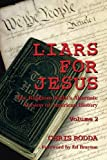Liars For Jesus: The Religious Right's Alternate Version of American History, Vol. 2 (Volume 2)
