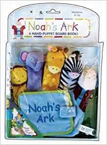 Noah's Ark: A Hand-Puppet Board Book [With Finger Puppets