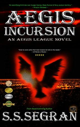 AEGIS INCURSION (Apocalyptic, Pre-Dystopian, Action-Adventure, Sci-Fi Thriller)