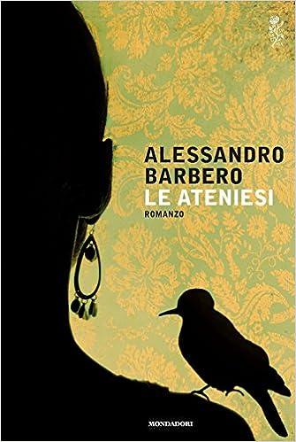 Alessandro Barbero - Le Ateniesi