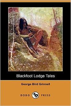 Blackfoot Lodge Tales Part 27