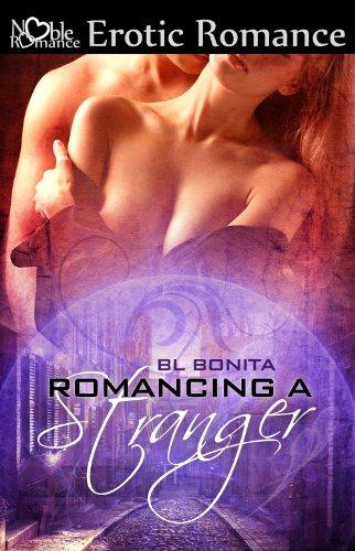 Book: Romancing a Stranger by BL Bonita