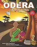 ODERA: An Orphan's Tale