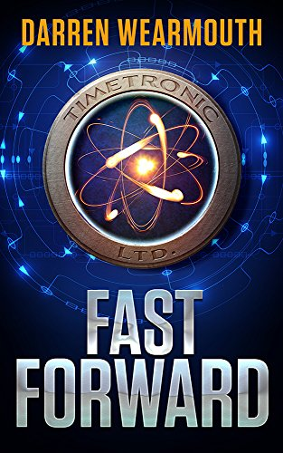 If someone offers the guarantee of a better life in the distant future… Would you take the chance?  Darren Wearmouth's sci-fi thriller FAST FORWARD